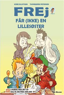 Frej får (ikke) en lillesøster Kåre Bluitgen 9788772270944