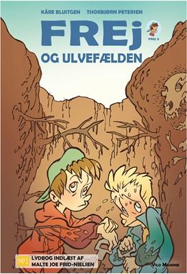 Frej og ulvefælden Kåre Bluitgen 9788772270708