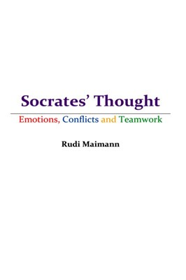Socrates' Thought - Emotions, Conflicts and Teamwork Rudi Maimann 9788740448962