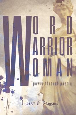 Word Warrior Woman Louise W. Diamant 9788740471007