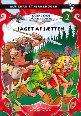 Katla og Knøs - På nye eventyr 2: Jaget af jætten Peter Gotthardt 9788741512365