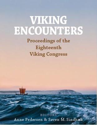 Viking encounters Søren M. Sindbæk, Anne  Pedersen 9788771849363