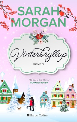 Vinterbryllup Sarah Morgan 9789150793376