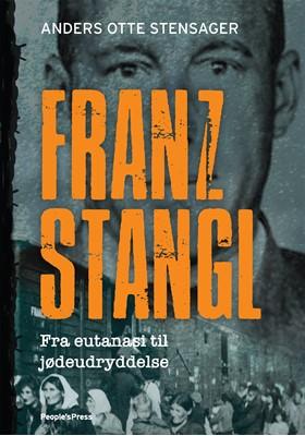 Franz Stangl Anders Otte Stensager 9788770369688