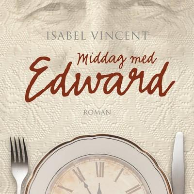 Middag med Edward Isabel Vincent 9788771899108