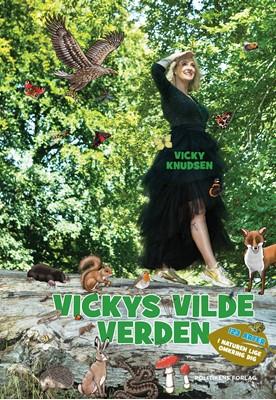 Vickys vilde verden Vicky Knudsen 9788740060584
