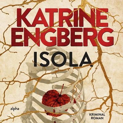 Isola Katrine Engberg 9788793983113