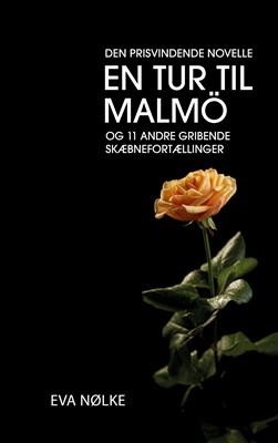En tur til Malmö Eva Nølke 9788743063896