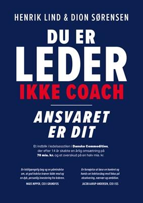 Du er leder, ikke coach Henrik Lind, Dion Sørensen 9788794055017