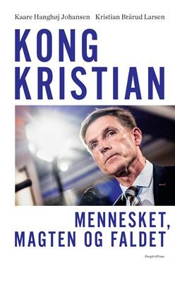 Kong Kristian Kristian Brårud Larsen, Kaare Hanghøj Johansen 9788772382333