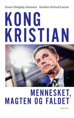 Kong Kristian Kristian Brårud Larsen, Kaare Hanghøj Johansen 9788772382524
