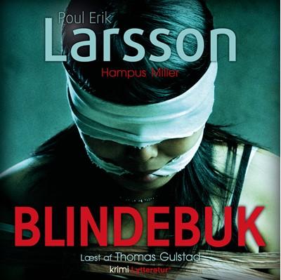Hampus Miller: Blindebuk Poul Erik Larsson 9788770304559