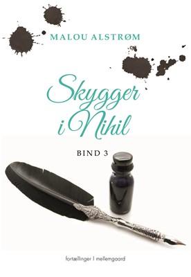 Skygger i Nihil 3 Malou  Alstrøm 9788772373485