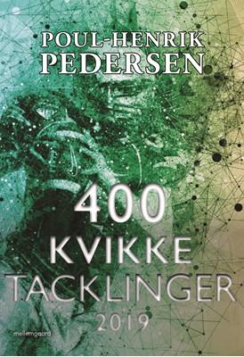 400 kvikke tacklinger 2019 Poul-Henrik Pedersen 9788772373232