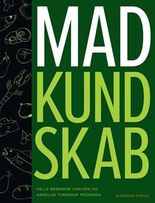 Madkundskab Helle Brønnum Carlsen, Annelise Terndrup Pedersen 9788711345634