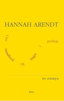 Om sandhed og løgn i politik Hannah Arendt 9788772046457