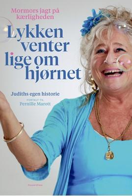 Lykken venter lige om hjørnet Pernille Marott, Judith Rothenborg 9788772381954