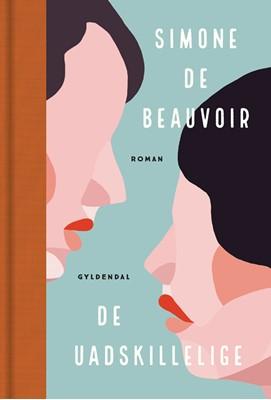 De uadskillelige Simone de Beauvoir 9788702306057