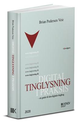 Digital tinglysning i praksis Brian Pedersen Veie 9788761942036