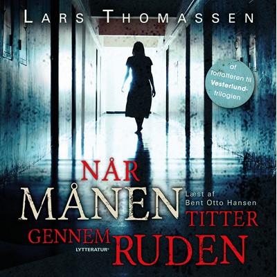 Når månen titter gennem ruden Lars Thomassen 9788770305112