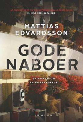 Gode naboer Mattias Edvardsson 9788772381770