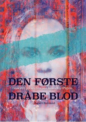 Den første dråbe blod Robert Reinhold 9788797249512