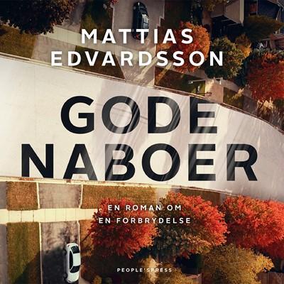 Gode naboer Mattias Edvardsson 9788772381541