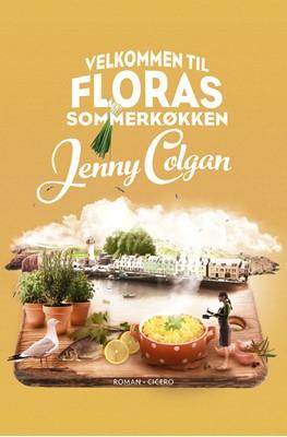 Velkommen til Floras sommerkøkken Jenny Colgan 9788763855747