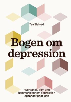 Bogen om depression Tea Sletved 9788792596437