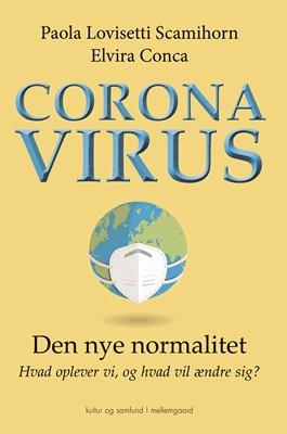 CORONAVIRUS Paola Lovisetti  Scamihorn, ELVIRA  CONCA 9788772372495