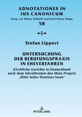 Untersuchung Der Berufungspraxis in Eheverfahren Stefan Lippert 9783631818282