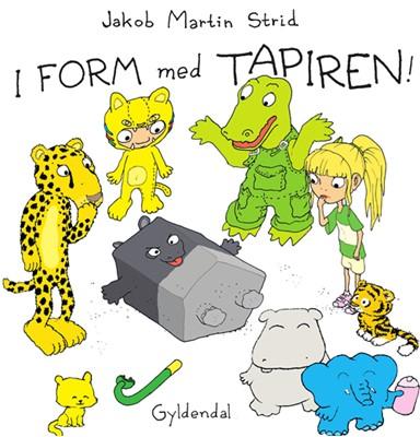 I form med Tapiren! Jakob Martin Strid 9788702300376