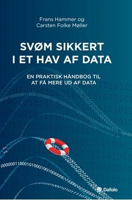 Svøm sikkert i et hav af data Frans Hammer, Carsten Folke Møller 9788771607239