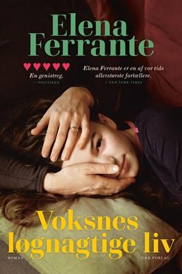 Voksnes løgnagtige liv Elena Ferrante 9788740060683