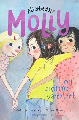 Allerbedste Molly 2 - Allerbedste Molly og drømmeværelset Sabine Lemire 9788702312430