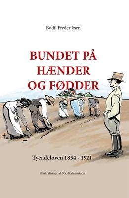 Bundet på hænder og fødder Bodil Frederiksen 9788793804432