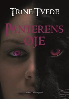Panterens øje Trine  Tvede 9788772373690