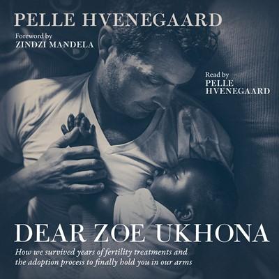 Dear Zoe Ukhona Pelle Hvenegaard 9788797215814