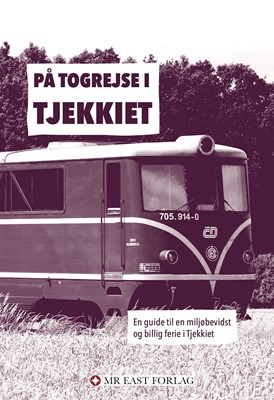 På togrejse i Tjekkiet Ota Tiefenböck 9788797218174