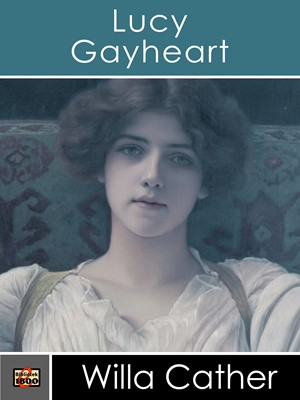 Lucy Gayheart Willa Cather 9788779797048