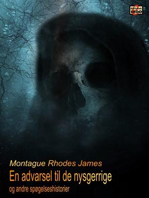 En advarsel til de nysgerrige Montague Rhodes James 9788779797055