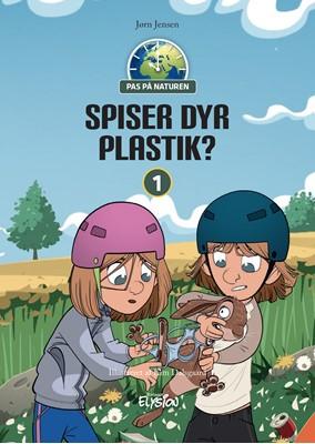 Spiser dyr plastik? Jørn Jensen 9788772148465