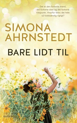 Bare lidt til Simona Ahrnstedt 9788743400196