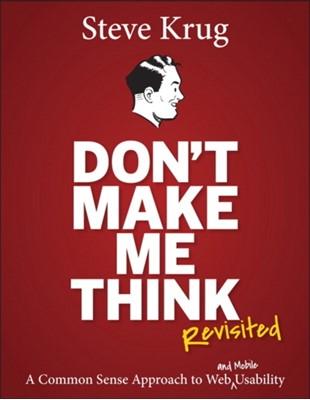 Don't Make Me Think, Revisited Steve Krug 9780321965516