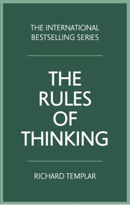 The Rules of Thinking Richard Templar 9781292263809