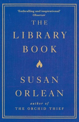 The Library Book Susan Orlean 9781782392286