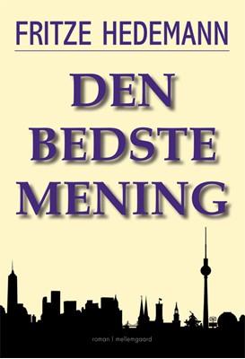 Den bedste mening Fritze Hedemann 9788772373751