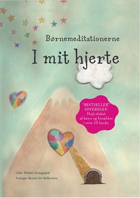 Børnemeditationerne I mit hjerte Gitte Winter Graugaard 9788793210448