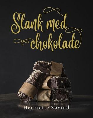 Slank med chokolade Henriette Søvind 9788794049252