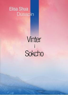 Vinter i Sokcho Elisa Shua Dusapin 9788793905016